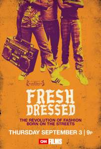 FRESH_DRESSED_27x40 - poster art